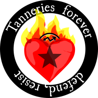 Tanneries forever -   defend, resist!